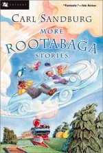 More Rootabaga Stories