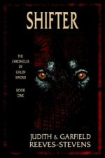 Shifter: The Chronicles of Galen Sword Book One