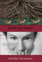 Trash Sex Magic