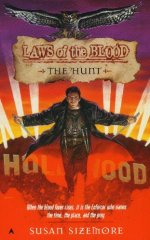 Laws of the Blood: The Hunt
