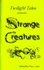 Twilight Tales: Strange Creatures