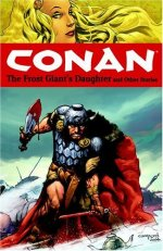 Conan: The Frost-Giant's Daughter and Other Stories