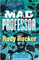 Mad Professor: The Uncollected Short Stories