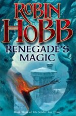 Renegade's Magic (The Soldier Son Trilogy, Book Three)