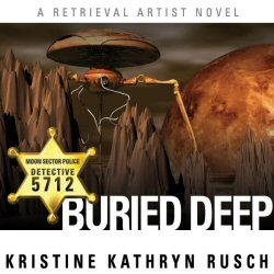 Buried Deep (Retrieval Artist, Book 4)