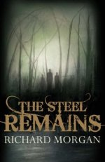 The Steel Remains - Gollancz