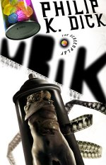 Ubik: The Screenplay