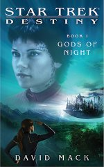 Star Trek TNG: Gods of Night: Destiny Book 1
