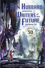 L.Ron Hubbard Presents Writers of the Future, Volume XXX