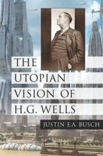 The Utopian Vision of H.G. Wells