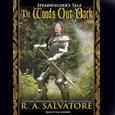 The Woods Out Back: Book 1, Spearwielder's Tale