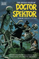 The Occult Files of Doctor Spektor Volume One