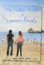 The Unlikely World of Faraway Frankie