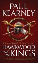 Hawkwood and the Kings: The Monarchies of the Gods Vol.1
