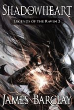 Shadowheart: Legends of the Raven 2