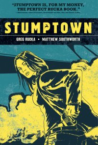 Stumptown Volume 1: The Case of the Girl Who Took her Shampoo (But Left her Mini)