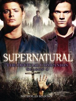 Supernatural Official Companion Season 4