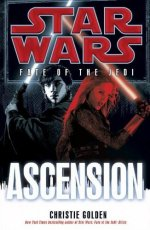 Star Wars: Fate of the Jedi: Ascension