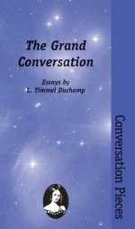 The Grand Conversation