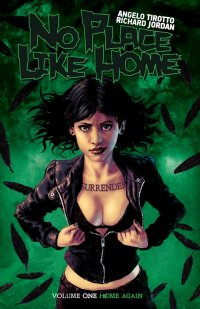 No Place Like Home Volume One: Home Again