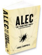 Alec: The Years Have No Pants