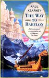 The Way to Babylon