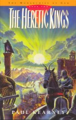 The Heretic Kings, Book 2 of The Monarchies of God