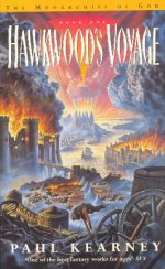 Hawkwood's Voyage, Book 1 of The Monarchies of God