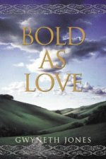 Bold as Love