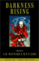 Darkness Rising, Volume One: Night's Soft Pains