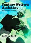 The Fantasy Writer's Assistant and Other Stories