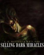 Selling Dark Miracles