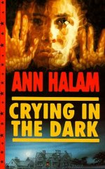 Crying in the Dark