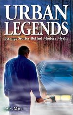 Urban Legends: Strange Stories Behind Modern Myths