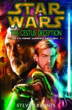 Star Wars: The Cestus Deception - A Clone Wars Novel