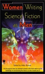 Women Writing Science Fiction As Men
