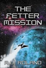 The Fetter Mission