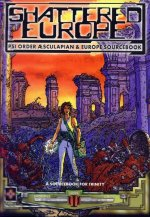 Shattered Europe: Psi Order Aesculapian and Europe Sourcebook