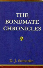 The Bondmate Chronicles