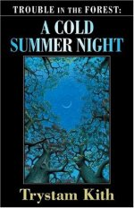 A Cold Summer Night