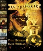 Mirrormask: The Illustrated Film Script of the Motion Picture