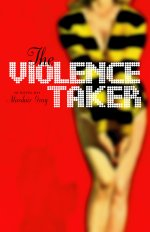 The Violence Taker