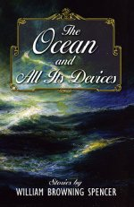 The Ocean and All Its Devices