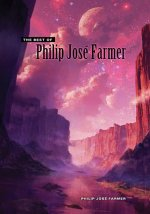The Best of Philip José Farmer