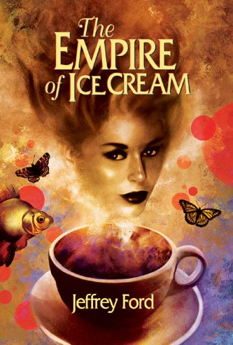 The Sf Site Featured Review The Empire Of Ice Cream