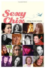 Sexy Chix Anthology of Women Cartoonists
