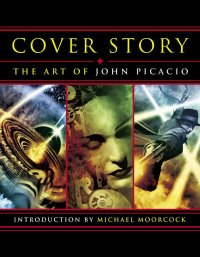 Cover Story: The Art of John Picacio