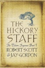 The Hickory Staff: The Eldarn Sequence, Book 1