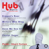 Hub, Issue 1, Christmas 2006