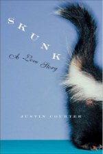 Skunk: A Love Story